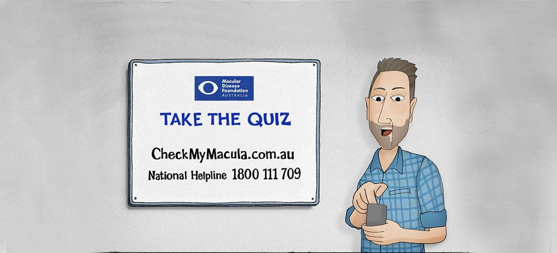 Image shows a still from the TV commercial. A man is holding a phone. In the background is a sign that says take the quiz, www.checkmymacula.com.au